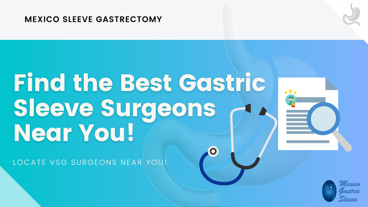 Find the Best Gastric Sleeve Surgeon Near You - Bariatric Doctor Locator